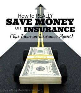 Tips from an Insurance Agent: How to *Really* Save Money on Insurance