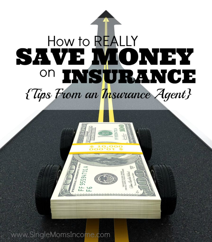 Perfect Tips From An Insurance Agent How To Really Save Money On Insurance