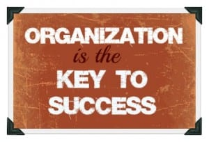 organization is the key to success