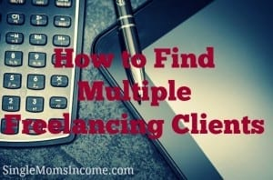 How to Find Multiple Freelancing Clients