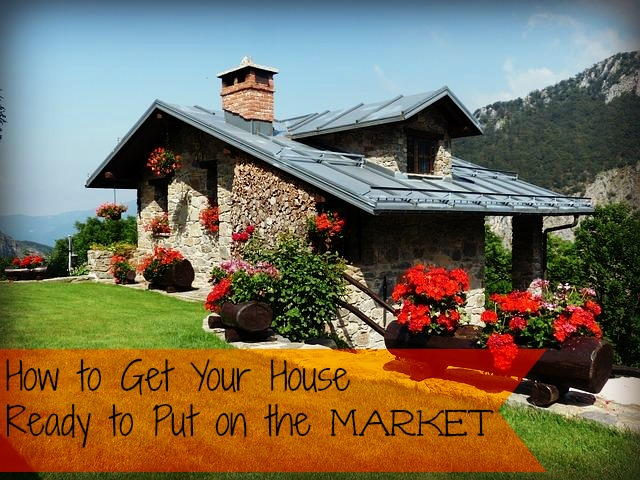 how to get your house ready for the market