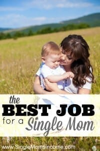 the best job for a single mom