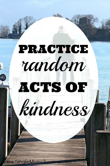 Practice Random Acts of Kindness. Brighten someone's day!