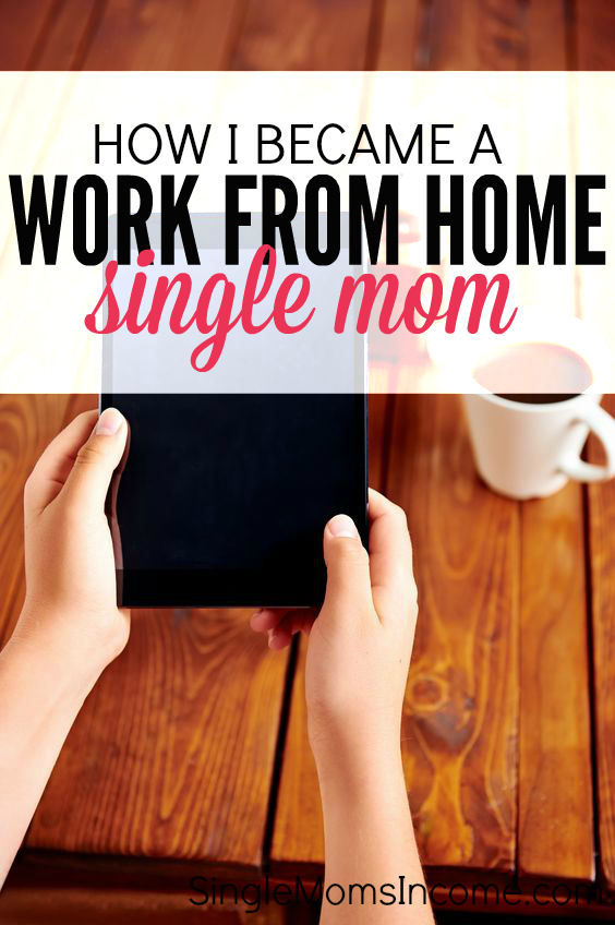 Single Mom Looking To Work From Home