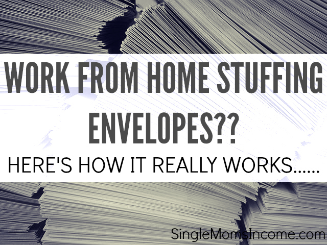 "You've seen the ads ""work from home and make hundreds of dollars a day!"" But is working from home stuffing envelopes legit? Here's how it REALLY works."
