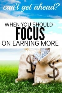 Earning More or Spending Less: When You Should Focus on Earning More