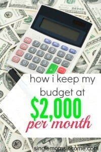 How I Keep My Budget at $2,000 per Month