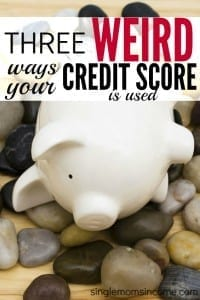 3 Super Weird Ways Your Credit Score is Used (And Why You Should Care!)