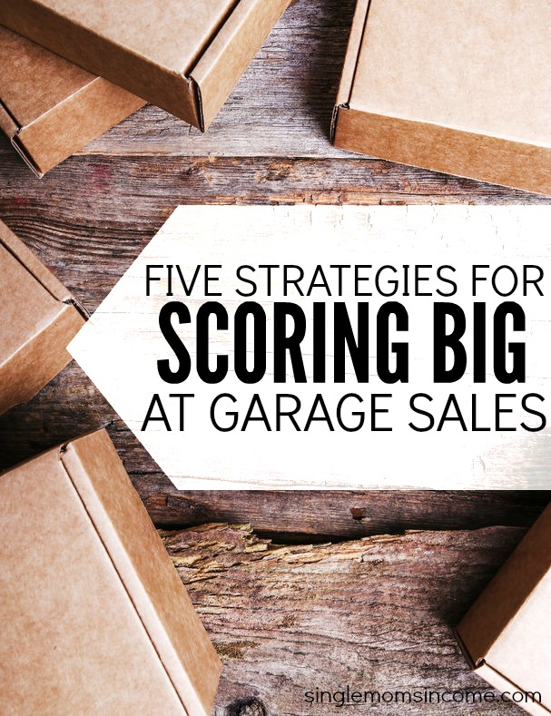 Ready to score big at garage sales this summer? Follow these five strategies and you'll spend less money and get more items.
