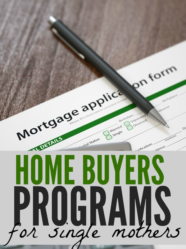 If you're wanting to buy a house there are programs in place to help you if you're a single parent. Here's a list of home buyers programs for single mothers you should check out.