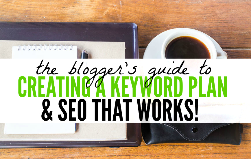 create a keyword plan and rock your seo