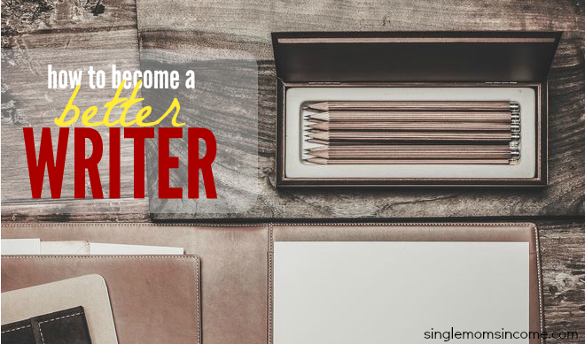 If you want to make a living as a freelance writer or blogger you need to know how to write. Here's how to become a better writer - even if you're starting from ground zero.