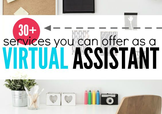If you want to earn money online one great options is to become a virtual assistant. If you're interested here are 30+ services you can offer.