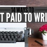 14 Ways to Get Paid to Write