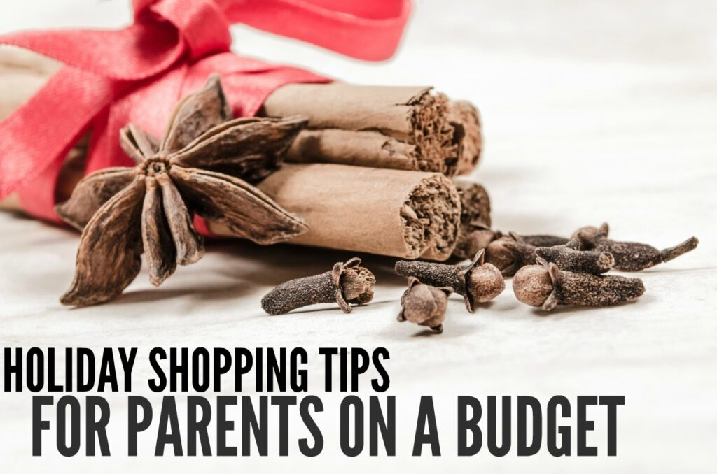 Holiday Shopping Tips for Parents on a Budget
