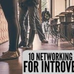 10 Networking Tips for Introverts