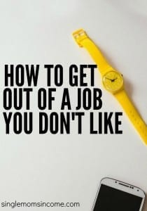 How to Get Out of a Job You Don't Like
