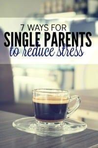 7 Ways Single Moms Can Reduce Stress