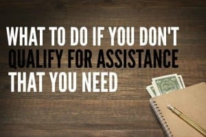 If you're a single mom who doesn't qualify for government assistance that you need there are other options. Here are a few things to try.