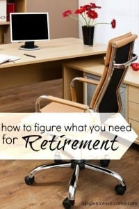 Here's How to Figure Out How Much You Need for Retirement
