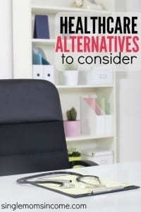 Healthcare Alternatives for Single Moms to Consider