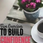 5 Simple Exercises to Help You Build Confidence