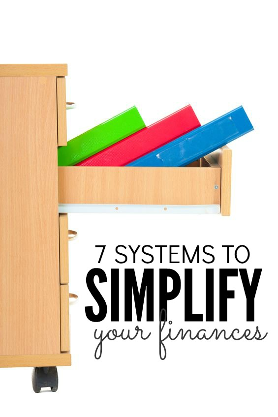 If you want to save time, money and stress you need to keep things simple. Here are seven systems to simplify your finances. (These really work!)