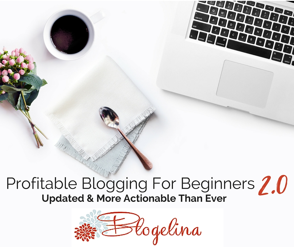 Blogelina Blogging Class Only $27 (Limited Time Offer!)