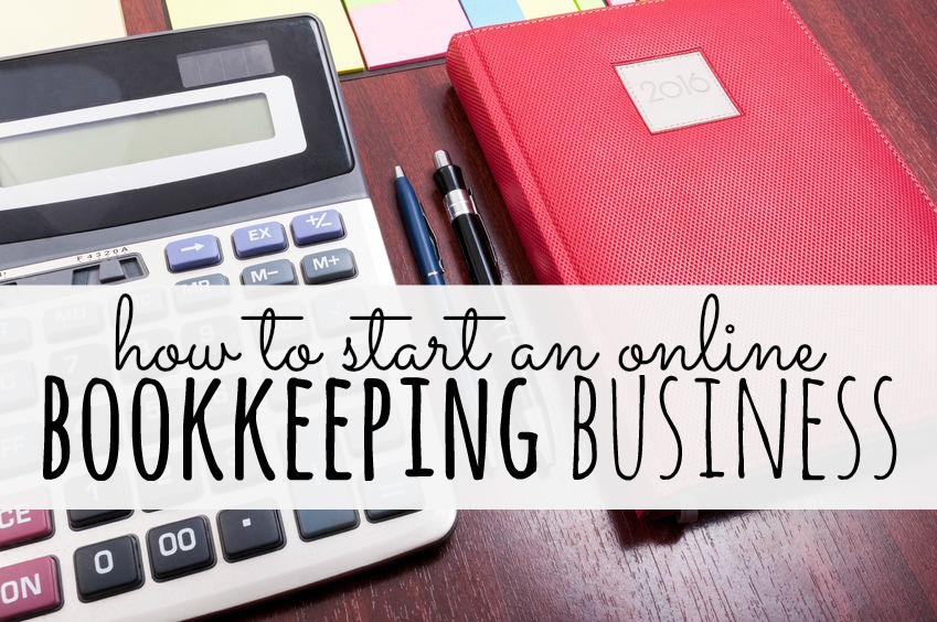 How To Start An Online Bookkeeping Business