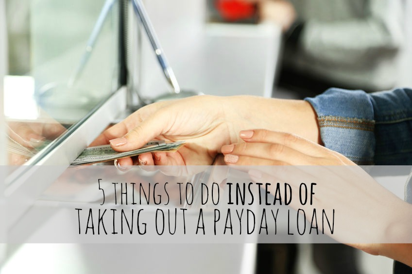 Payday loan are predatory lending leading to a vicious cycle mostly for low income earners. Here are five things to do instead of taking out a payday loan.