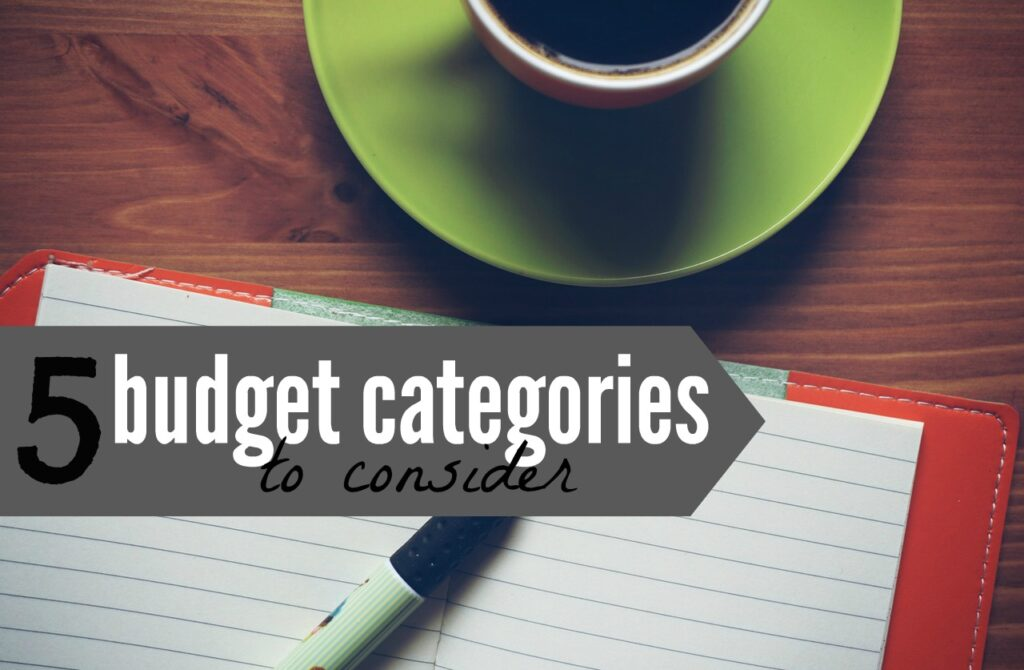 Finances Simplified: 5 Categories Your Family Budget Needs