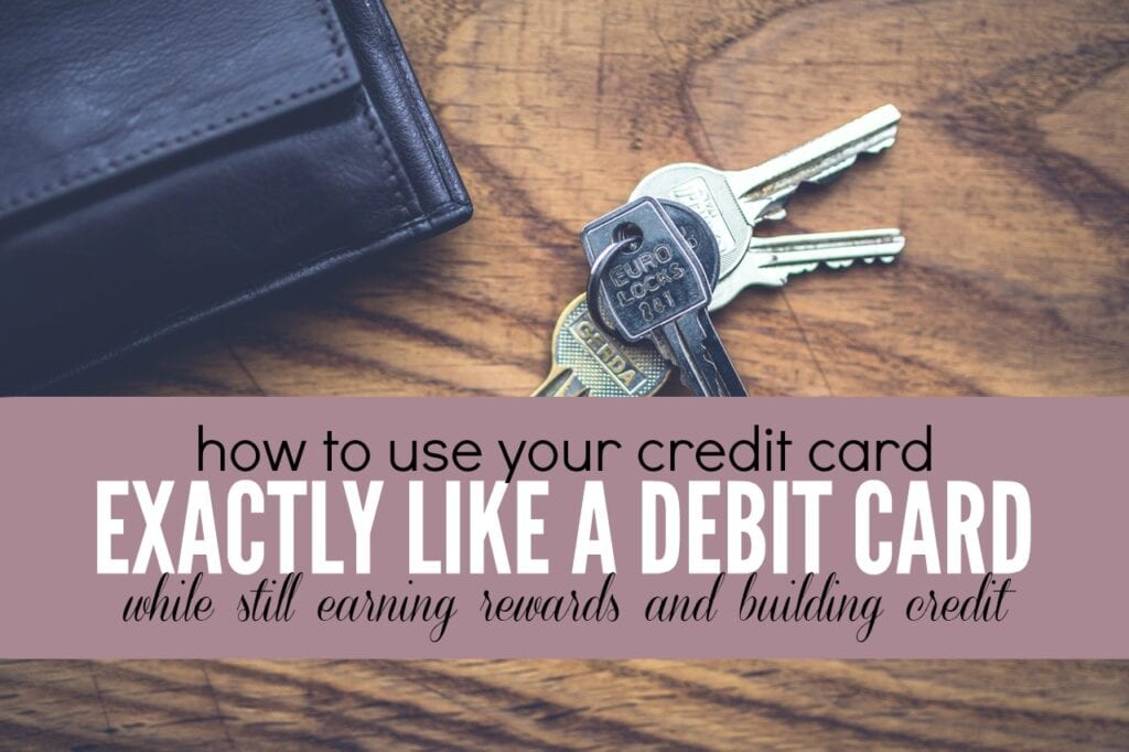 How to use your credit card exactly like a debit card.