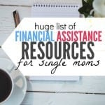 A Big List of Financial Assistance Resources for Single Moms