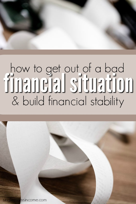 How to Get Out of a Bad Financial Situation