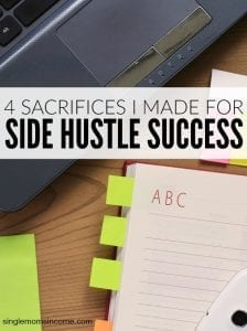 4 Sacrifices You Need to Make to Help Your Side Hustle Succeed