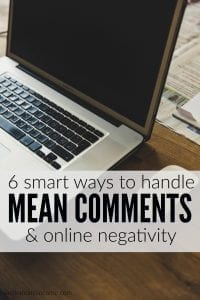 6 Ways to Handle Mean Comments and Online Negativity