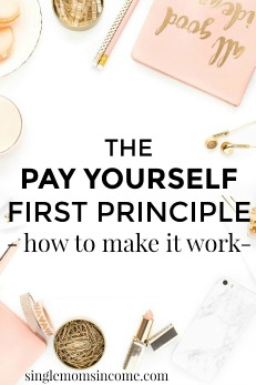 The Pay Yourself First Principle – How to Make it Work