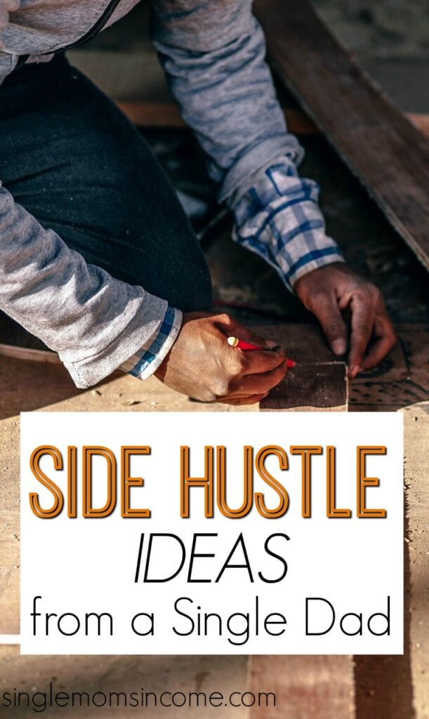 Looking for smart ways to earn extra income? Here are four smart side hustle ideas from a single dad with a full-time job.
