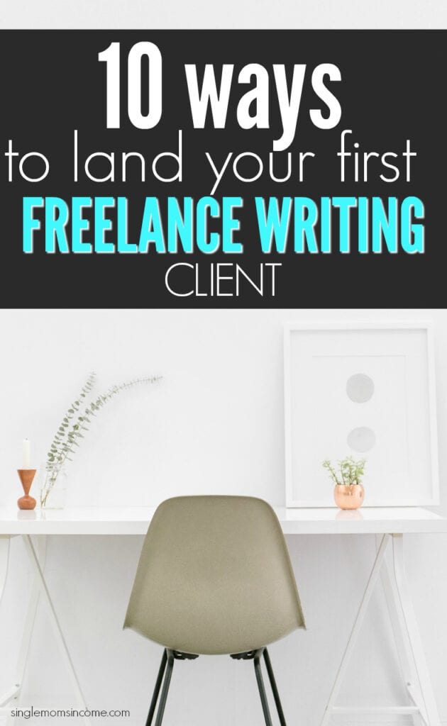 Find Your First Freelance Writing Client