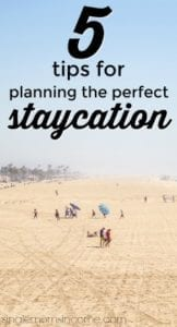 5 Ways to Plan the Perfect Staycation