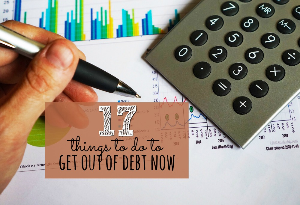 No matter how much debt you've accumulated at this point you can turn it all around starting now. Here are 17 things to do to get out of debt now.