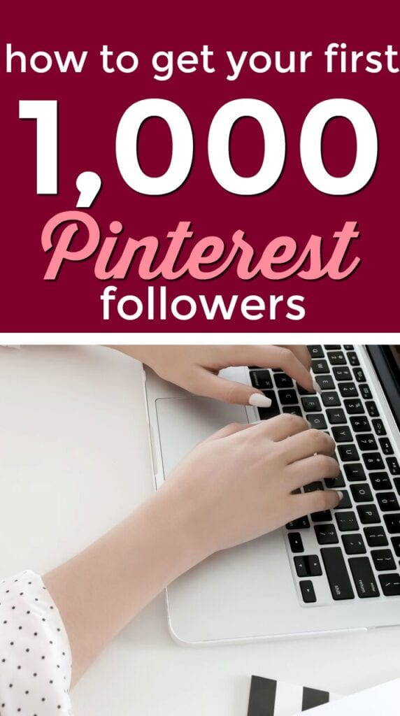 How to get your first 1,000 Pinterest followers - it's not as hard as you think!