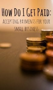 Different ways to accept payments for  your small or freelance business.