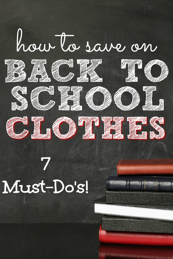 How to save on back to school clothes | Ready to make your budget stretch? Here's how to save on back to school clothes - 7 tried and true methods that'll rake in the savings!