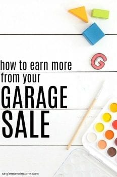 How to Earn More Money From Your Summer Garage Sale