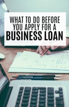 What To Do Before Applying For a Business Loan