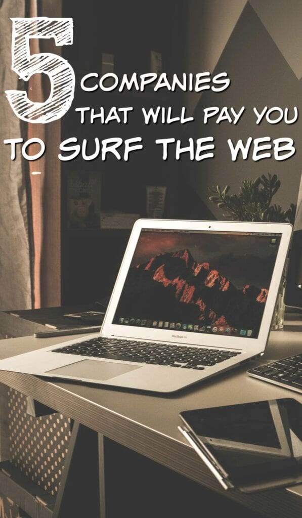 Why not earn money for something you'll already be doing? Here are five ways to get paid for surfing the web.
