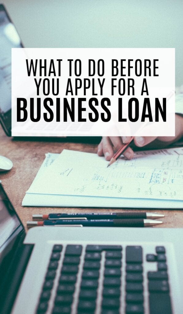 What To Do Before Applying For a Business Loan - Single Moms Income