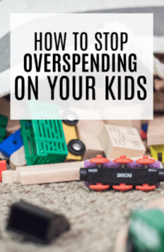 4 Ways to Stop Overspending On Your Kids