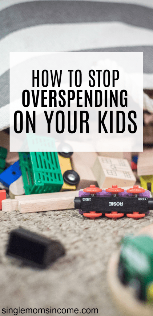 If you can't afford to give your child everything, don't worry because most parents are in the same boat. Here's how to stop overspending on your kids.